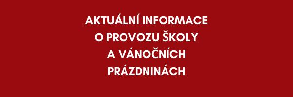 Aktuální informace o provozu školy