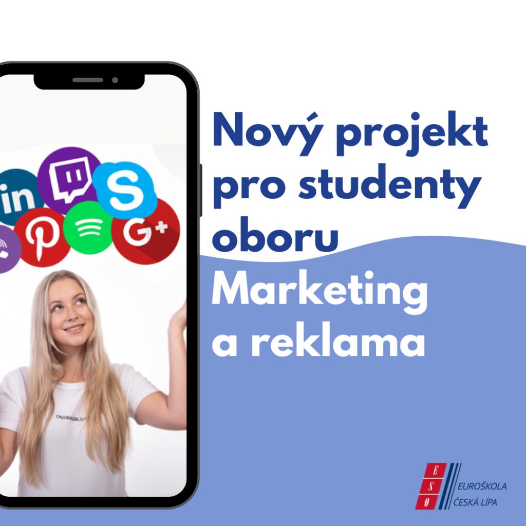 Nový projekt pro studenty oboru Marketing a reklama